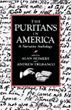 The Puritans in America: A Narrative Anthology