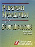 Personnel Management for Sport Directors (0880117575) by Flannery, Tim