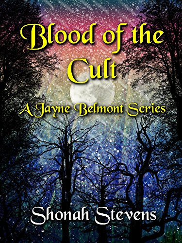 Blood of the Cult by Shonah Stevens
