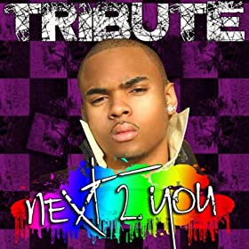 Chris Brown  on Amazon Com  Next 2 You  Chris Brown Feat  Justin Bieber Tribute