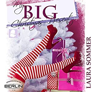 My Big Christmas Present Hörbuch