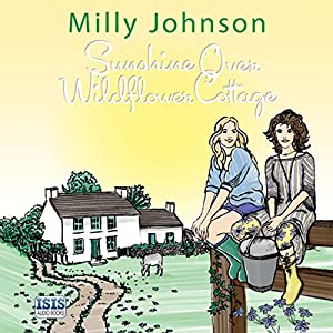 Sunshine over Wildflower Cottage Audiobook