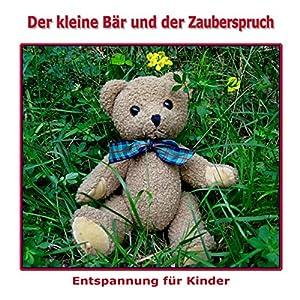 Der kleine Bär und der Zauberspruch Hörbuch