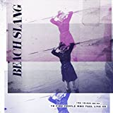 Buy Beach Slang – The Things We Do To Find People Who Feel Like Us New or Used via Amazon
