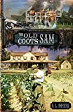 THE OLD COOTS: Sam (The White Oaks Series Book 8)