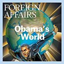 The September/October 2015 Issue of Foreign Affairs (       UNABRIDGED) by Foreign Affairs Narrated by Kevin Stillwell