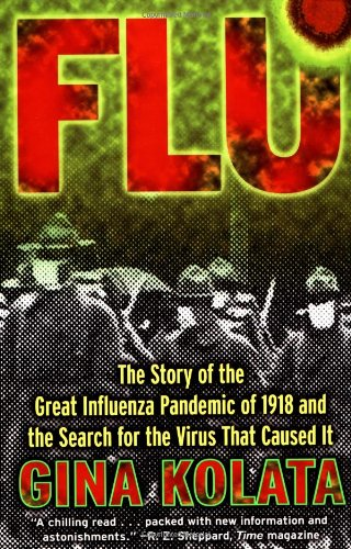 the great influenza Summary and reviews of the great influenza by john barry, plus links to a book excerpt from the great influenza and author biography of john m barry.
