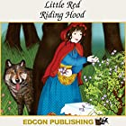 Little Red Riding Hood: Palace in the Sky Classic Children's Tales Hörbuch von  Imperial Players Gesprochen von:  Imperial Players