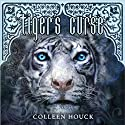 Tiger's Curse (       UNABRIDGED) by Colleen Houck Narrated by Annika Boras, Sanjiv Jahveri