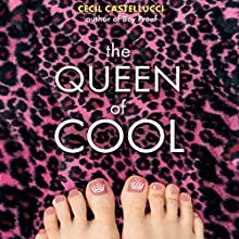 The Queen of Cool Audiobook by Cecil Castellucci Narrated by Cecil Castellucci