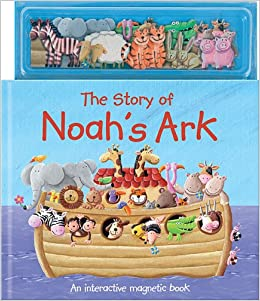 The Story Of Noahs Ark An Interactive Magnetic Book