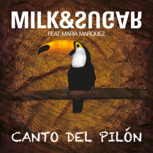 Milk and Sugar Feat. Maria Marquez-Canto Del Pilon-WEB-2014-VOiCE Download