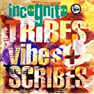 Tribes Vibes And Scribes