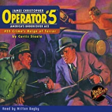 Operator #5: Crime's Reign of Terror Audiobook by Curtis Steele Narrated by Milton Bagby