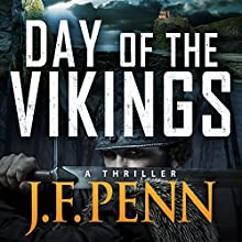 Day of the Vikings: A Thriller: ARKANE (       UNABRIDGED) by J. F. Penn Narrated by Veronica Giguere