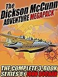 The Dickson McCunn MEGAPACK TM: The Complete 3-Book Series