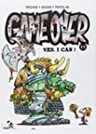 GAME OVER T.11 : YES, I CAN