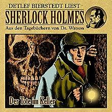 Der Tote im Keller (Sherlock Holmes: Aus den Tagebüchern von Dr. Watson) Hörbuch von Gunter Arentzen Gesprochen von: Detlef Bierstedt