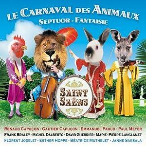 Saint-Saëns - Le Carnaval des Animaux · Septour · Fantaisie · Romance · Prière · Mon coeur s'ouvre à ta voix