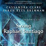 img - for Saving Raphael Santiago: The Bane Chronicles, Book 6 book / textbook / text book