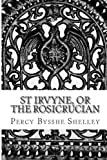 St Irvyne, or The Rosicrucian