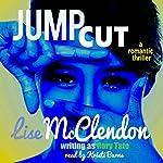Jump Cut | Rory Tate,Lise McClendon