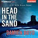 Head in the Sand Audiobook by Damien Boyd Narrated by Napoleon Ryan