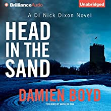 Head in the Sand (       UNABRIDGED) by Damien Boyd Narrated by Napoleon Ryan