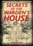 img - for Secrets of the Warden's House: A Childrens Mystery Short Novel about learning that even the most boring knowledge passed on by teachers and parents ... be very useful and even save your life. book / textbook / text book
