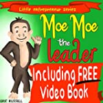 Children's Book: Moe Moe The Leader (...