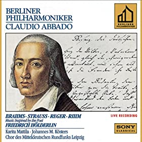 Brahms & Strauss & Reger & Rihm: Music Inspired by the Poet Friedrich H�lderlin