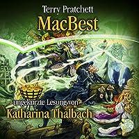MacBest: Ein Scheibenwelt-Roman Hörbuch von Terry Pratchett Gesprochen von: Katharina Thalbach