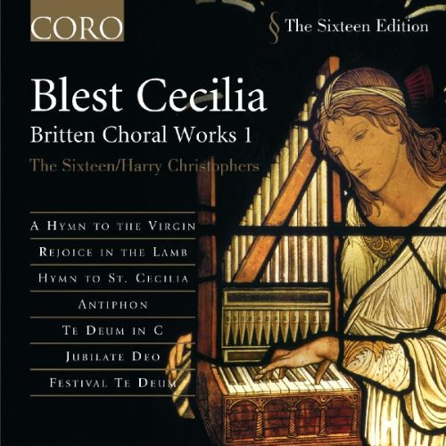Blest Cecilia: Britten Choral Works I