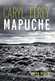Mapuche par Caryl Frey