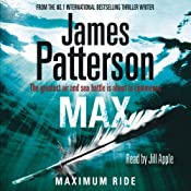 Max: Maximum Ride, Book 5 | James Patterson