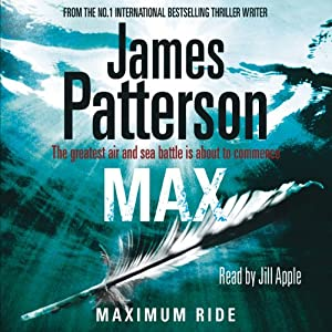 Max: Maximum Ride | [James Patterson]