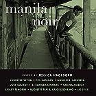 Manila Noir Hörbuch von Jessica Hagedorn Gesprochen von: Tez Bois, Ramon De Ocampo
