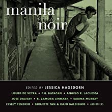 Manila Noir Audiobook by Jessica Hagedorn Narrated by Tez Bois, Ramon De Ocampo