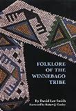 Folklore of the Winnebago Tribe