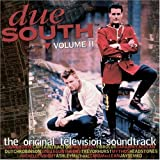 Due South: The Original Television Soundtrack Volume II