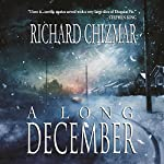 A Long December | Richard Chizmar