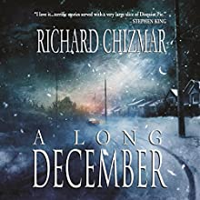 A Long December Audiobook by Richard Chizmar Narrated by David Stifel