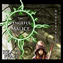 The Vengeful Malice: The Hungering Saga, Book 2 (       UNABRIDGED) by Heath Pfaff Narrated by Paul J. McSorley