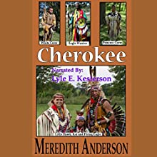 Cherokee Audiobook by Meredith I. Anderson Narrated by Lyle E. Kesterson