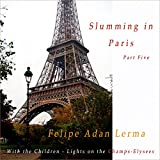 img - for Lights on the Champs-Elysees: Slumming in Paris With the Children, Part 5 book / textbook / text book