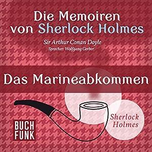Das Marineabkommen (Die Abenteuer von Sherlock Holmes) Hörbuch