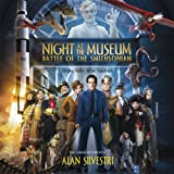 Night At The Museum: Battle Of The Smithsonian Alan Silvestri