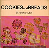 img - for Cookies and Breads: The Baker's Art book / textbook / text book