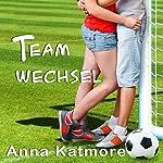 Teamwechsel (Grover Beach Team 1) | Anna Katmore