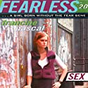 Sex: Fearless Audiobook by Francine Pascal Narrated by Elizabeth Evans